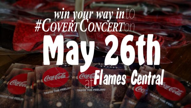 Covert Concert 2016 at Flames Central: win your way in!