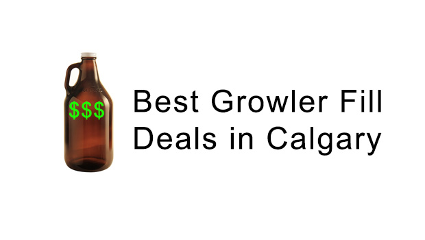 The Best Cheap Growler Fill Deals in Calgary