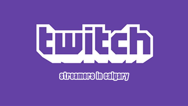 Twitch Calgary Streamers List