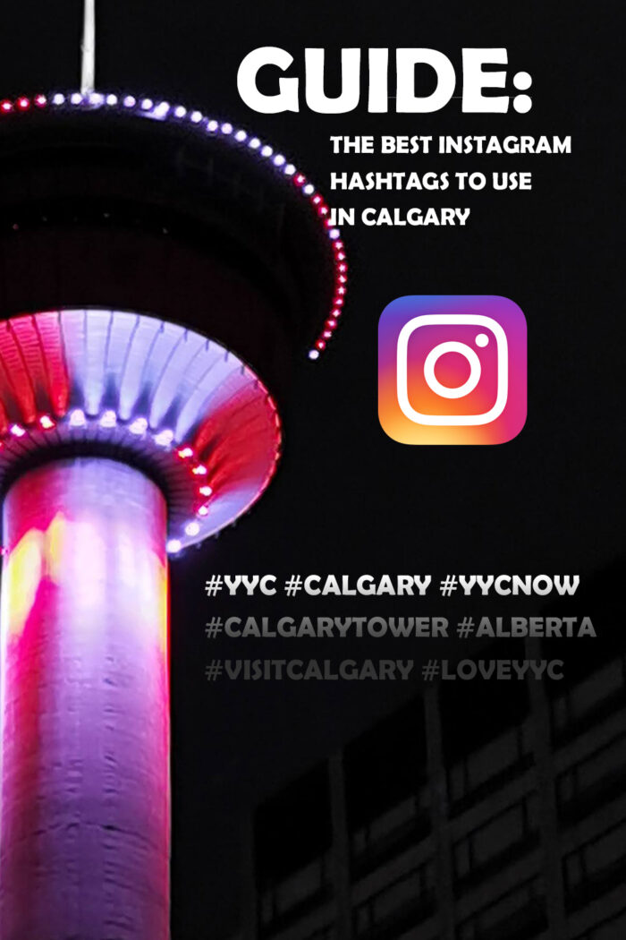 Guide to the best Instagram hashtags to use in Calgary