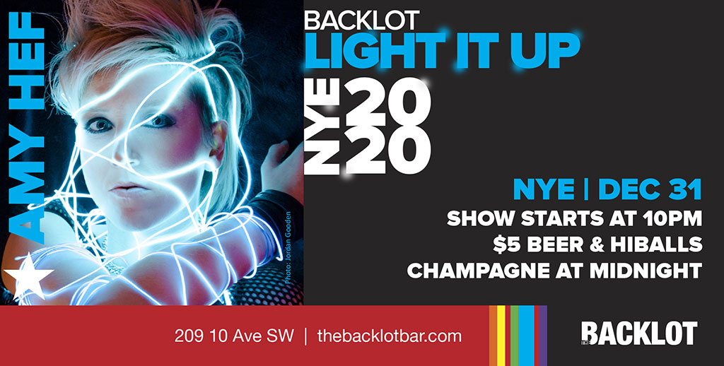 Things To do in Calgary for New Years Eve 2020 Backlot Amy Hef