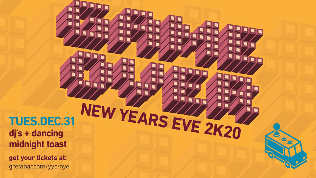 Things To do in Calgary for New Years Eve 2020 Greta Bar gameover