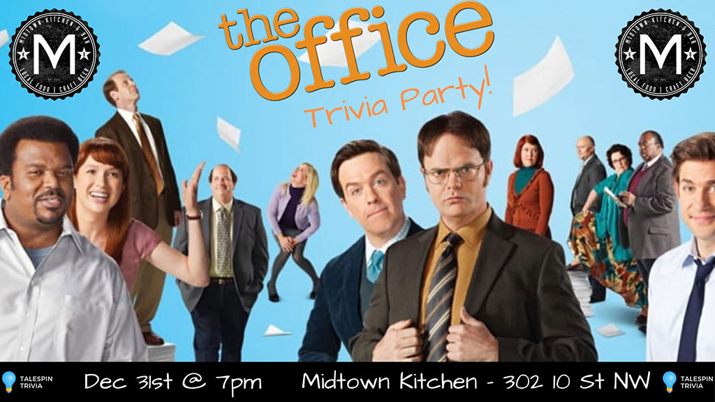 Things To do in Calgary for New Years Eve 2020 Midtown Kitchen The Office Trivia Party