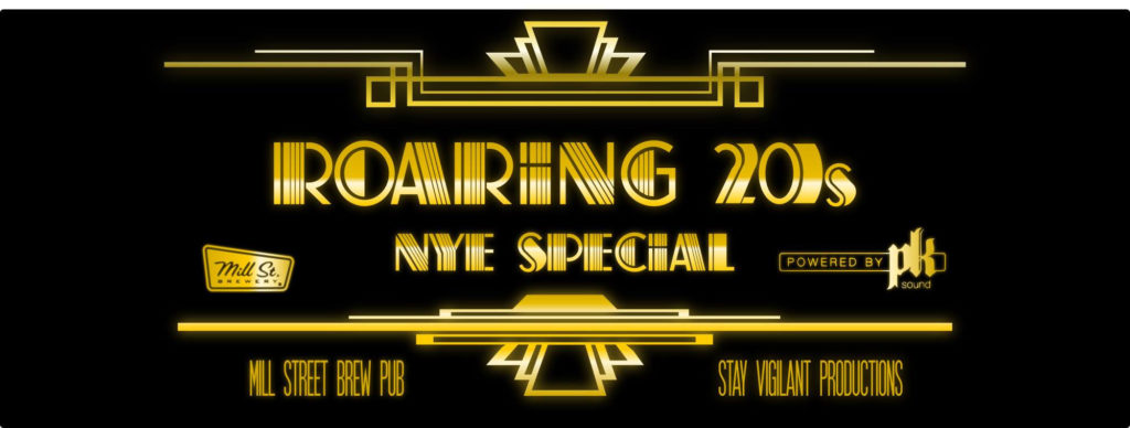 Things To do in Calgary for New Years Eve 2020 Mill Street Roaring 20s NYE Special