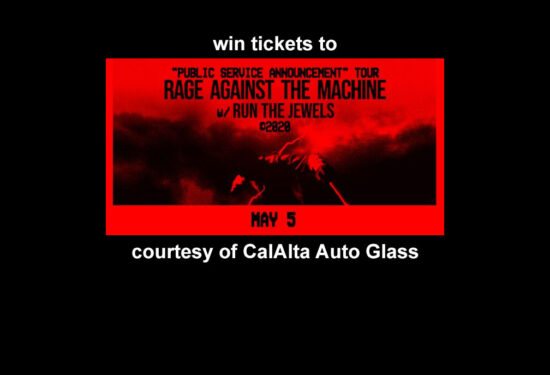 Win Rage Against The Machine Tickets From CalAlta Autoglass (ENDED)